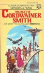 The Best of Cordwainer Smith - Cordwainer Smith, J.J. Pierce