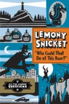Who Could That Be At This Hour? - Lemony Snicket