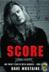 Score: Megadeth and Twenty Years of Metal Madness- Song by Song - Dave Mustaine