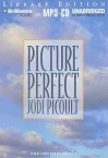 Picture Perfect - Sandra Burr and Bruce Reizen, Jodi Picoult