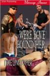 Were Love Found Her - Dixie Lynn Dwyer