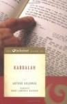 The Beliefnet Guide To Kabbalah - Arthur Goldwag