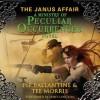 The Janus Affair (Ministry of Peculiar Occurrences #2) - Philippa Ballantine, Tee Morris, James Langton