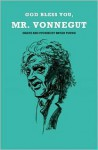 God Bless You, Mr. Vonnegut - Bryan Young