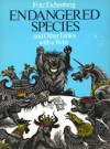 Endangered Species, and Other Fables with a Twist - Fritz Eichenberg, William Packard