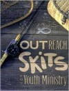 Outreach Skits for Youth Ministry: 24 Seeker Sensitive Skits for Youth Gatherings, 128 Pages - Amy Simpson