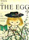 Who's in the Egg - Alice Provensen, Martin Provensen