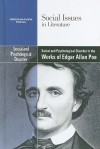 Social and Psychological Disorder in the Works of Edgar Allan Poe - Claudia Durst Johnson