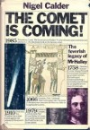 The Comet Is Coming!: The Feverish Legacy of Mr. Halley - Nigel Calder