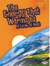 The Energy That Warms Us: A Look at Heat - Jennifer Boothroyd