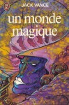 Un Monde Magique - Jack Vance, France-Marie Watkins