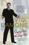 Singing Was the Easy Part - Vic Damone, David Chanoff, Larry King