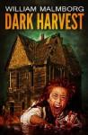 Dark Harvest - William Malmborg