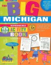 The Big Michigan Activity Book! - Carole Marsh