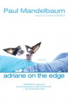 Adriane on the Edge - Paul Mandelbaum