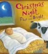 Christmas Night Fair and Bright - Julie Stiegemeyer