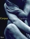 Corpus - Alejandra Figueroa, Philippe Sollers