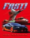Fast! - Ian Graham