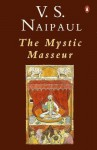 Mystic Masseur - V.S. Naipaul