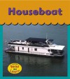 Houseboat - Lola M. Schaefer