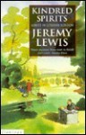 Kindred Spirits: Adrift in Literary London - Jeremy Lewis