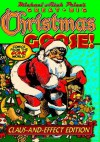 Michael Aitch Price's Great Big Christmas Goose! (Comics from the Gone World) - Michael Aitch Price, Merrill Blosser, Walt Kelly, Bob Powell, Oskar Lebeck, Frank King, Jas. Swinnerton, F.B. Opper