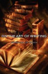 On the Art of Writing - Arthur Quiller-Couch