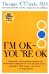 I'm Ok You're Ok - Thomas A. Harris