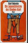 Die Jugendstreiche des Knaben Karl - Karl Valentin