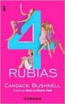 4 Rubias - Candace Bushnell