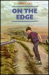 On the Edge - Gillian Cross