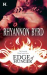 Edge Of Hunger - Rhyannon Byrd