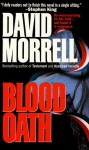 Blood Oath: Vol. 1 - David Morrell