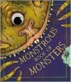 The Monstrous Book of Monsters - Libby Hamilton, Jonny Duddle, Aleksei Bitskoff