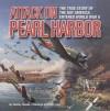 Attack on Pearl Harbor - Shelley Tanaka, David Craig