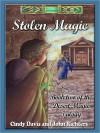 Stolen Magic - Cindy Davis, John Richters
