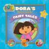 Dora's Three Little Fairytales (Dora the Explorer) - Nickelodeon