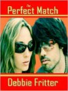 The Perfect match - Debbie Fritter