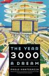 The Year 3000: A Dream (Frontiers of Imagination) - Paolo Mantegazza, Nicoletta Pireddu, David Jacobson
