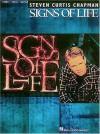 Steven Curtis Chapman - Signs of Life - Steven Curtis Chapman