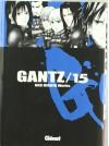 Gantz /15 - Hiroya Oku, Marc Bernabé