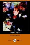 Cousin Betty - Honoré de Balzac, James Waring