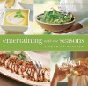 Entertaining with the Seasons: A Year of Recipes - Georgeanne Brennan