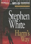 Harm's Way - Stephen White, Dick Hill