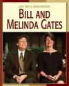 Bill and Melinda Gates - Dana Meachen Rau