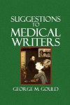 Suggestions to Medical Writers - George M Gould, Edouard Manet