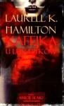 Kafejka u Lunatykow (Anita Blake, Vampire Hunter #4) - Laurell K. Hamilton, Robert P. Lipski
