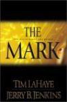 The Mark: The Beast Rules the World (Thorndike Basic - Large Print) - Tim LaHaye, Jerry B. Jenkins