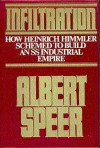 Infiltration - Albert Speer
