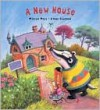 A New House (Smudge and Stripe) - Miriam Moss, Lynne Chapman